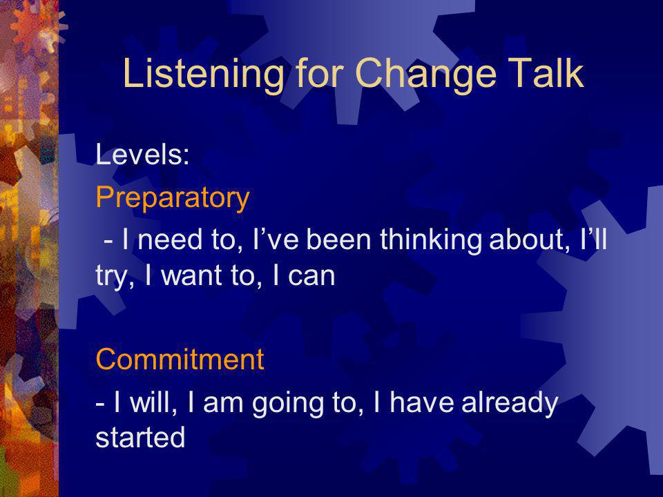 Listening for Change Talk