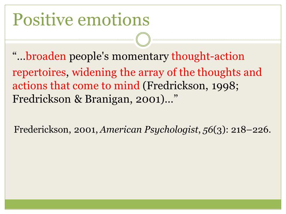 Frederickson, 2001, American Psychologist, 56(3): 218–226.