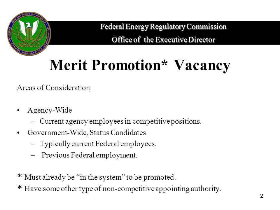Merit Promotion* Vacancy