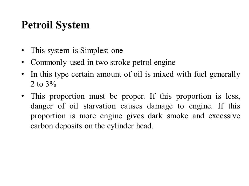 Petroil System This system is Simplest one