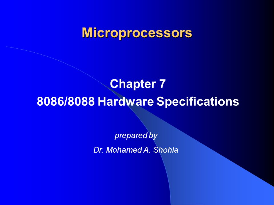 Chapter 7 8086/8088 Hardware Specifications