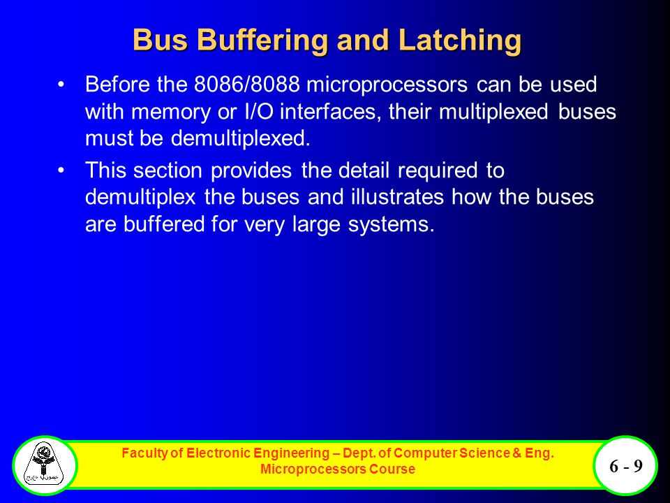 Bus Buffering and Latching