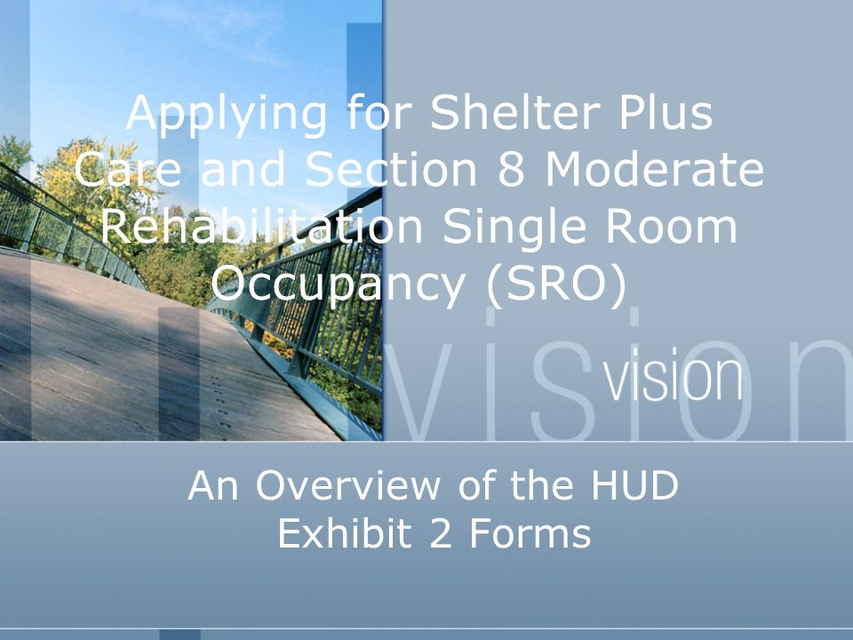 An Overview of the HUD Exhibit 2 Forms