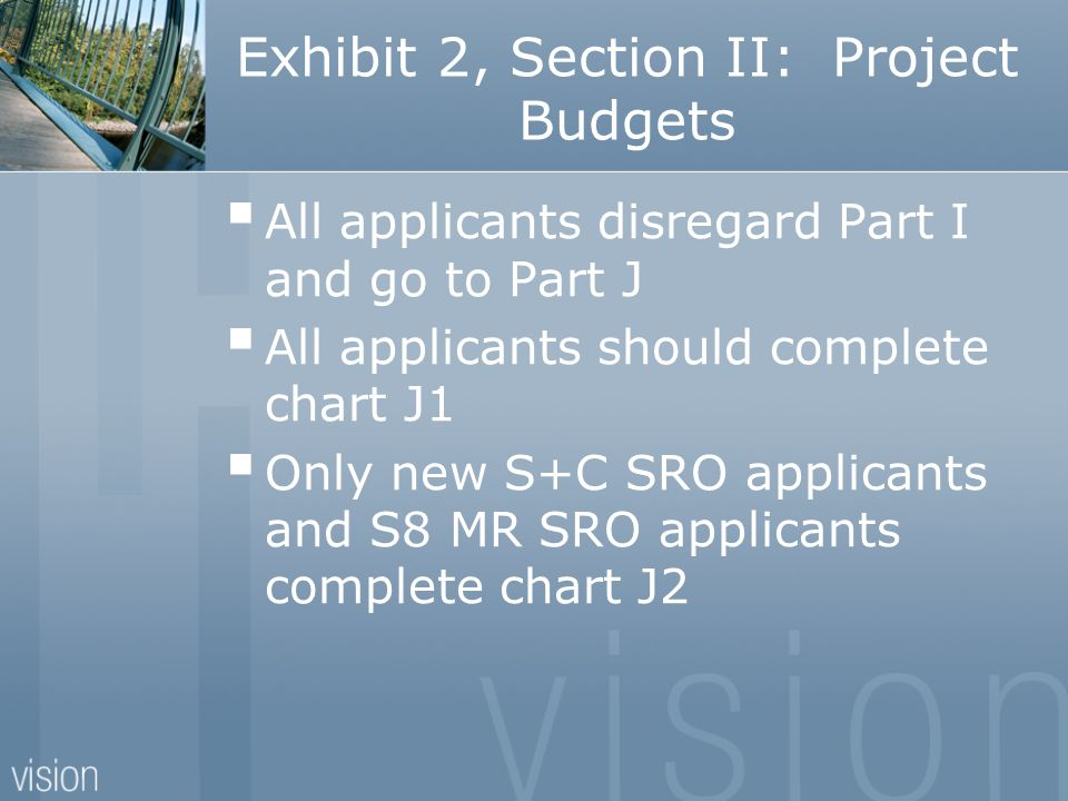 Exhibit 2, Section II: Project Budgets