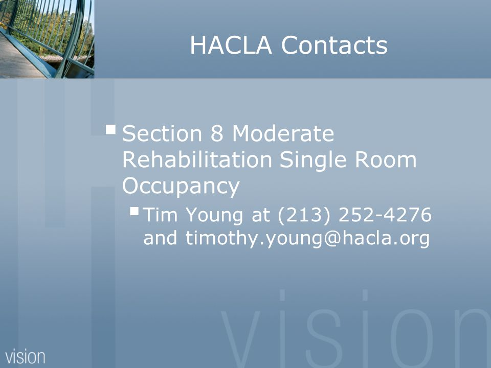 HACLA Contacts Section 8 Moderate Rehabilitation Single Room Occupancy