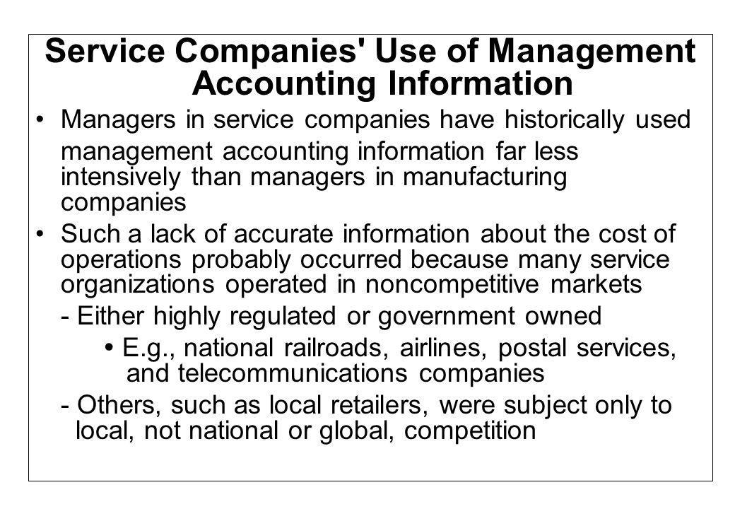 Service Companies Use of Management Accounting Information