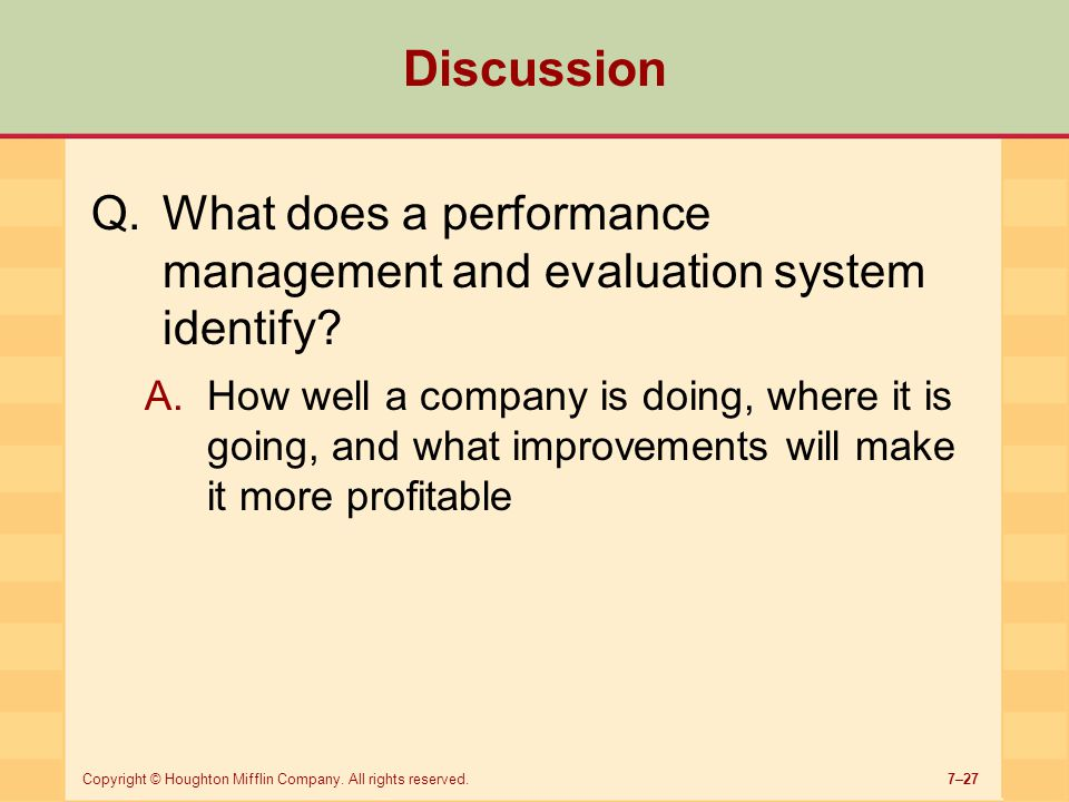 Discussion What does a performance management and evaluation system identify