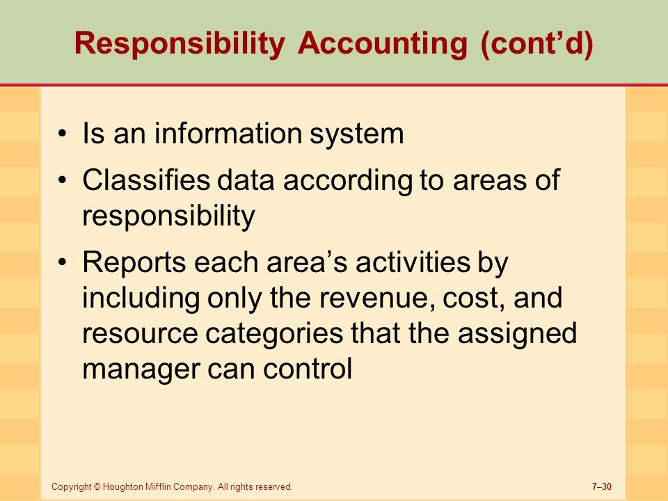 Responsibility Accounting (cont'd)