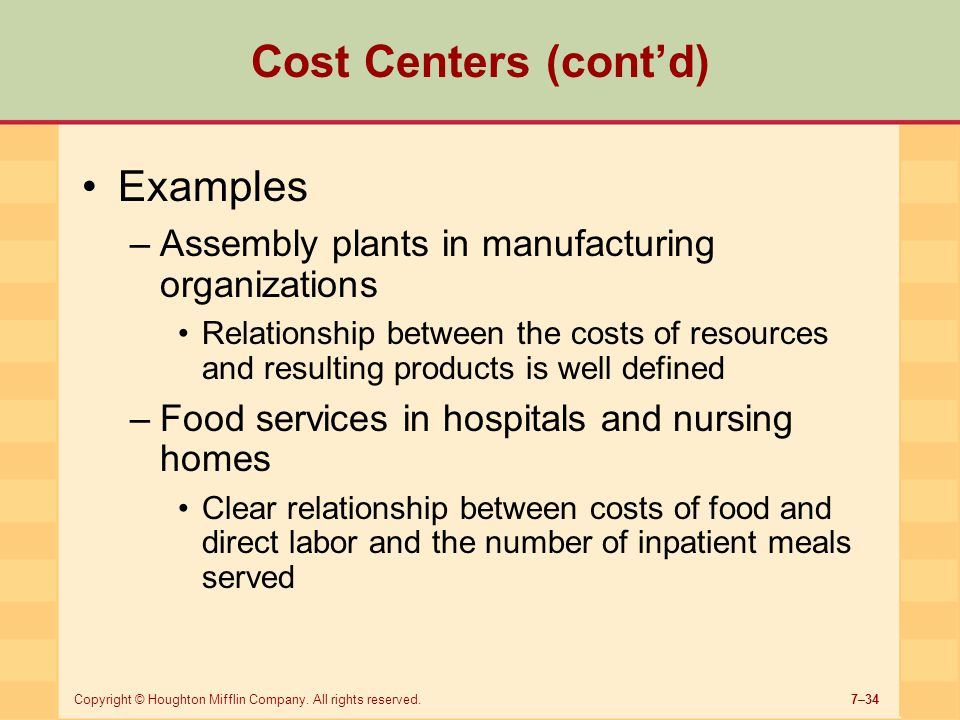 Cost Centers (cont'd) Examples