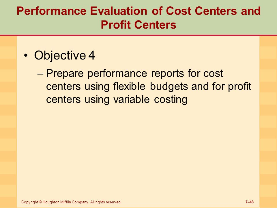 Performance Evaluation of Cost Centers and Profit Centers