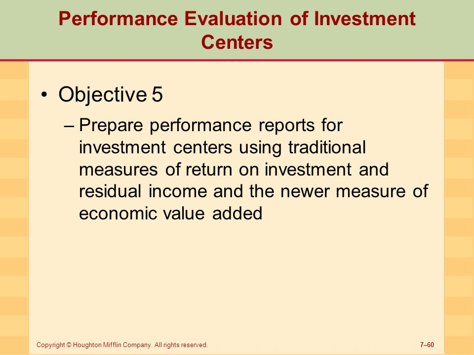 Performance Evaluation of Investment Centers
