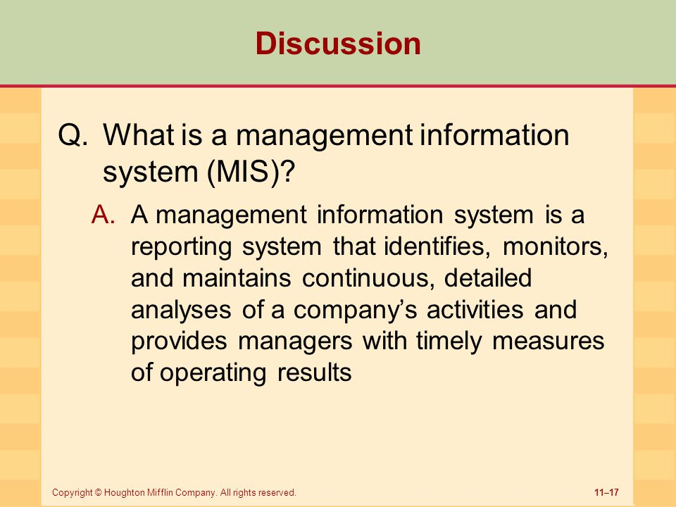 Discussion What is a management information system (MIS)
