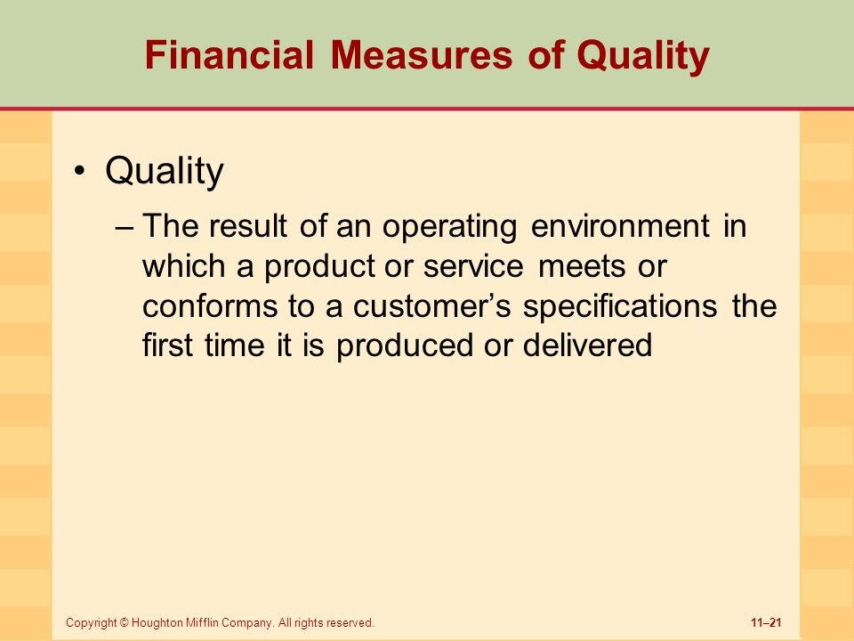 Financial Measures of Quality