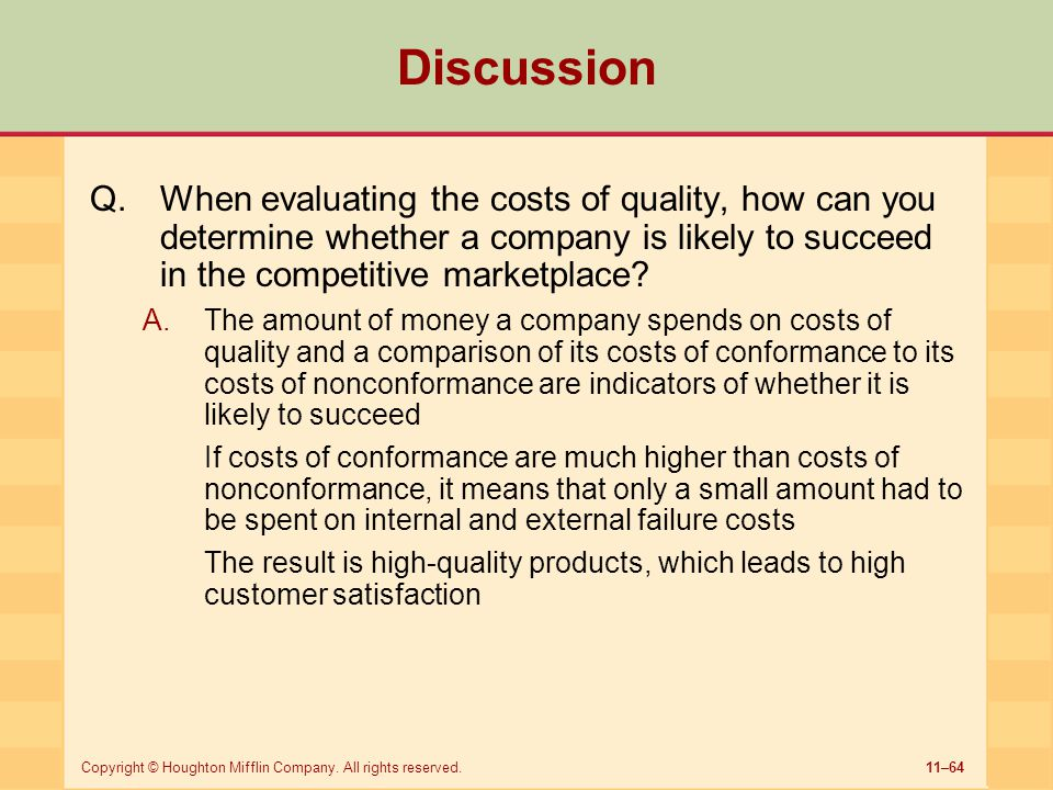 Discussion When evaluating the costs of quality, how can you determine whether a company is likely to succeed in the competitive marketplace