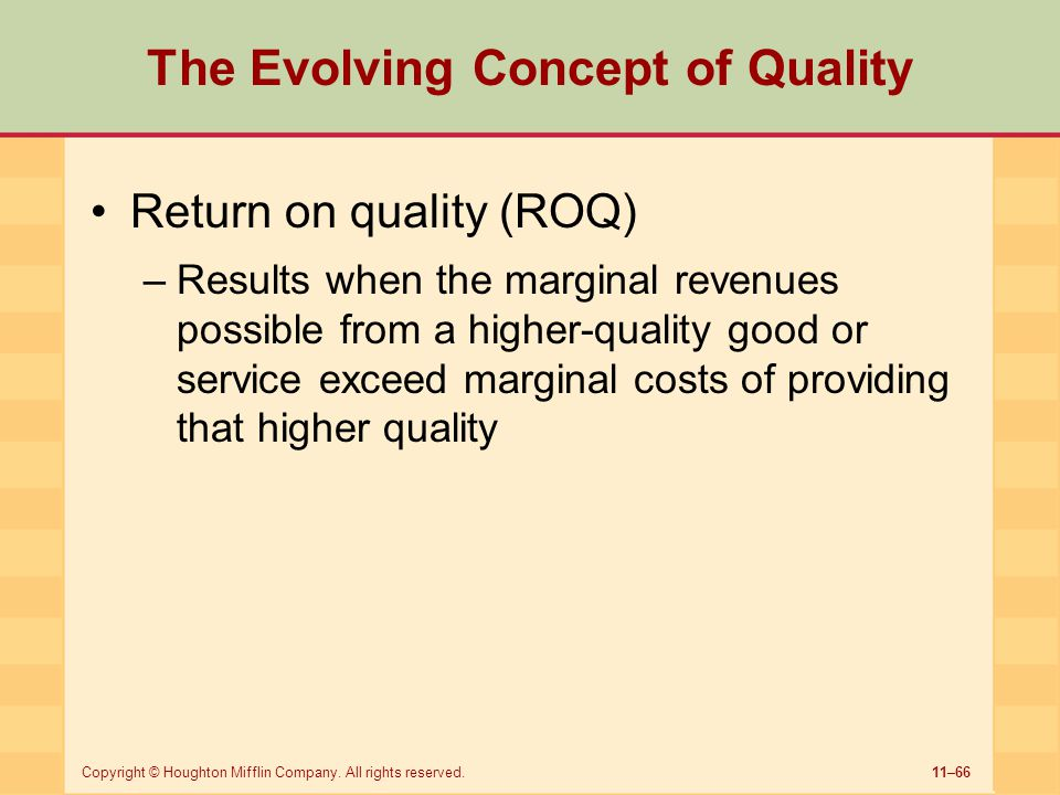 The Evolving Concept of Quality
