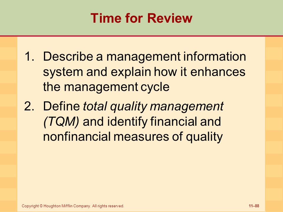 Time for Review Describe a management information system and explain how it enhances the management cycle.