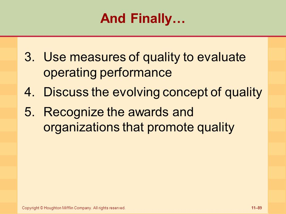 And Finally… Use measures of quality to evaluate operating performance