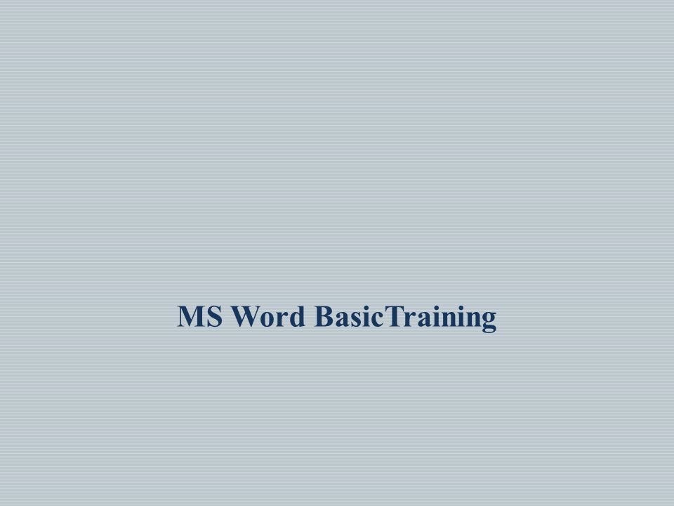 MS Word BasicTraining