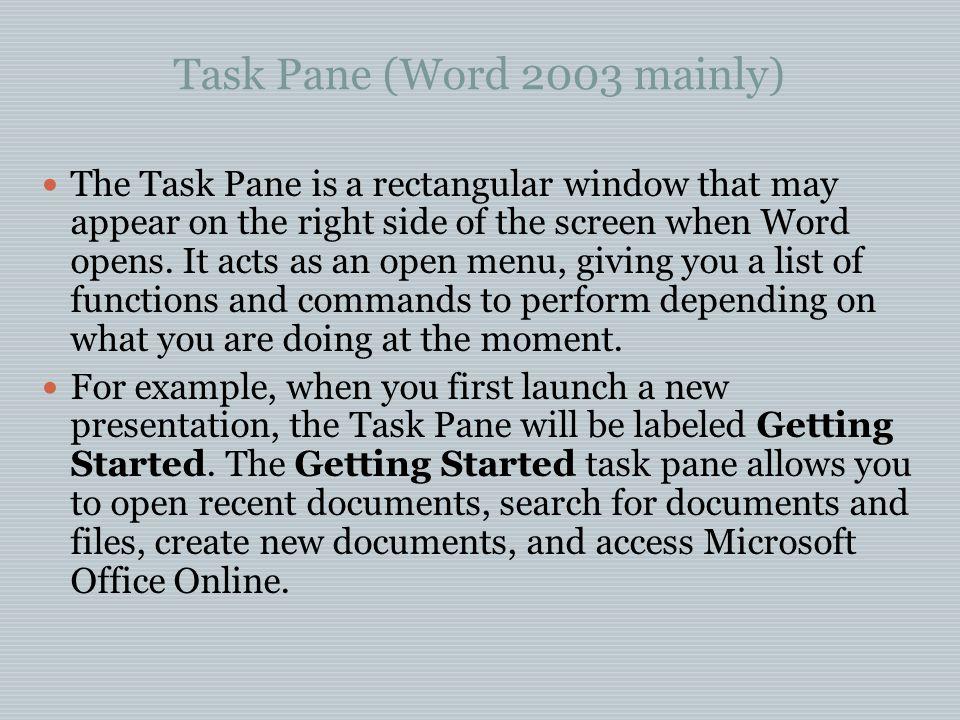 Task Pane (Word 2003 mainly)