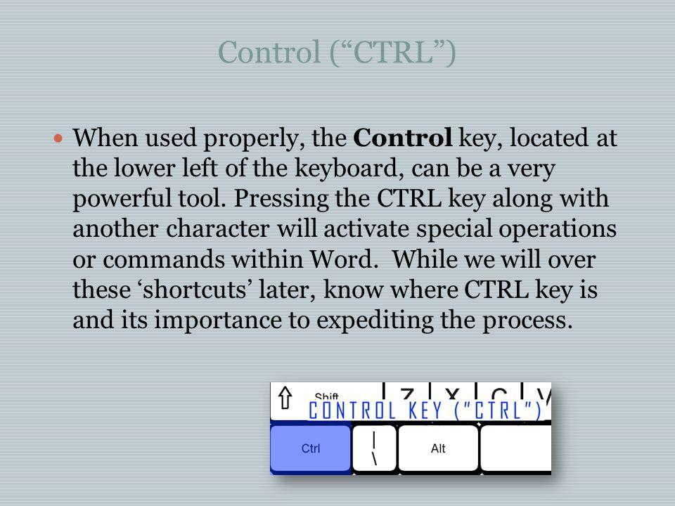 Control ( CTRL )