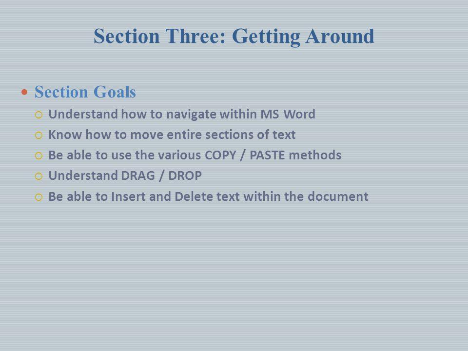 Section Three: Getting Around