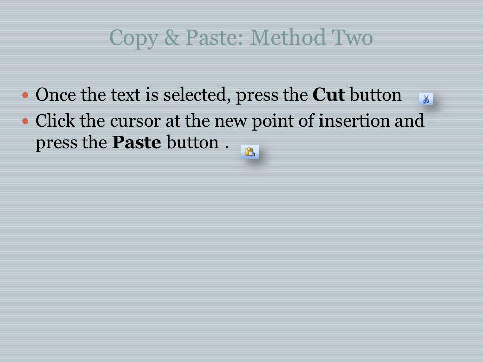 Copy & Paste: Method Two