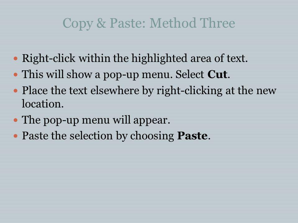 Copy & Paste: Method Three