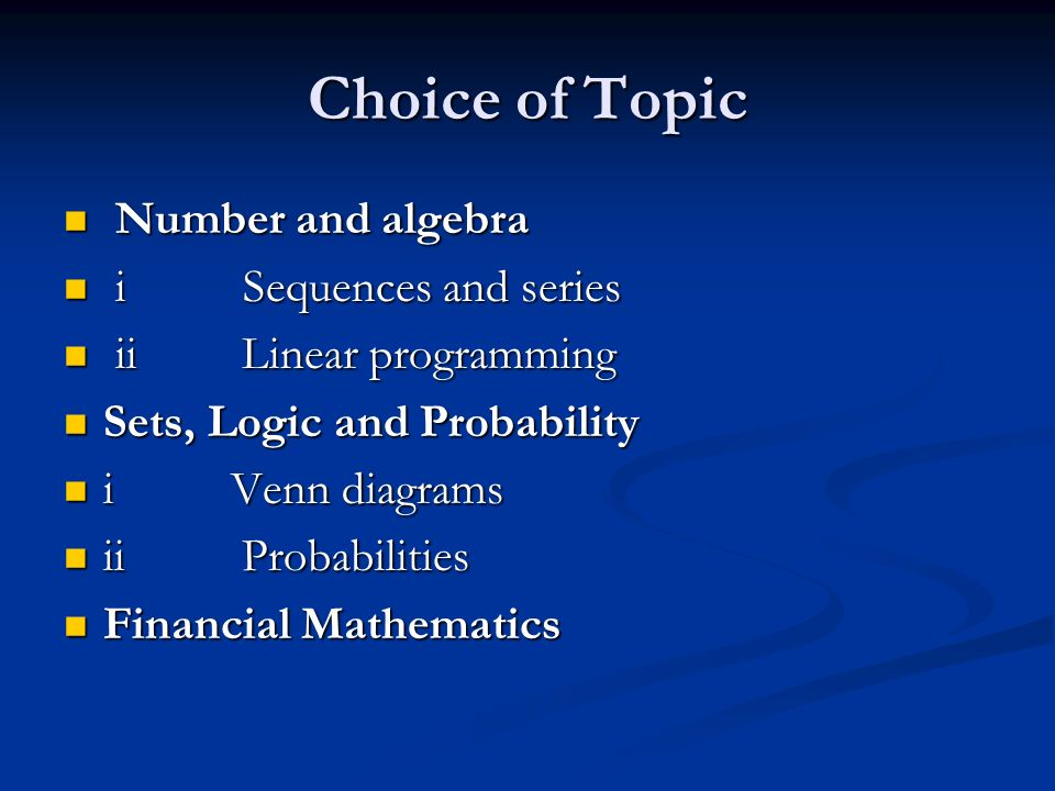 Choice of Topic Number and algebra i Sequences and series