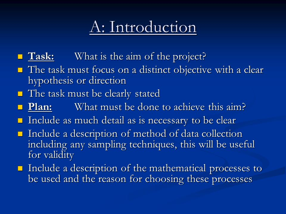 A: Introduction Task: What is the aim of the project