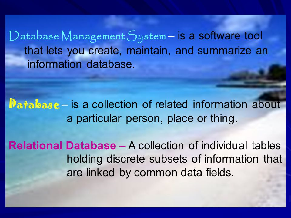 Database Management System – is a software tool