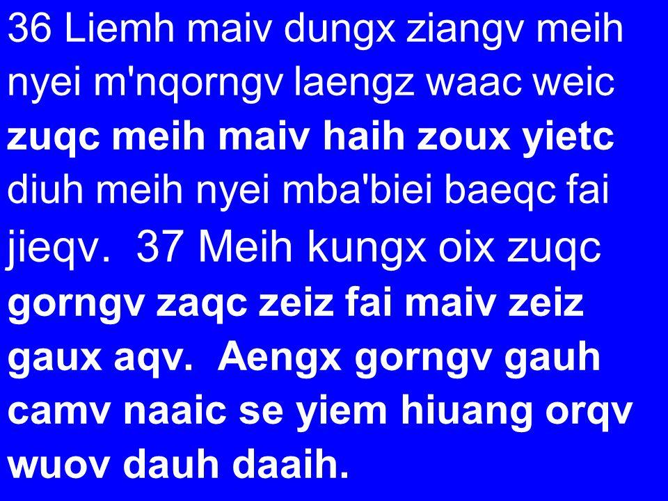 jieqv. 37 Meih kungx oix zuqc