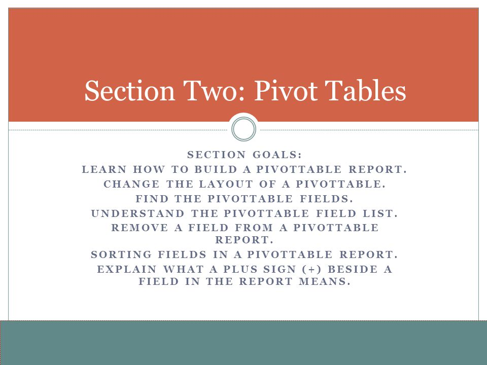 Section Two: Pivot Tables