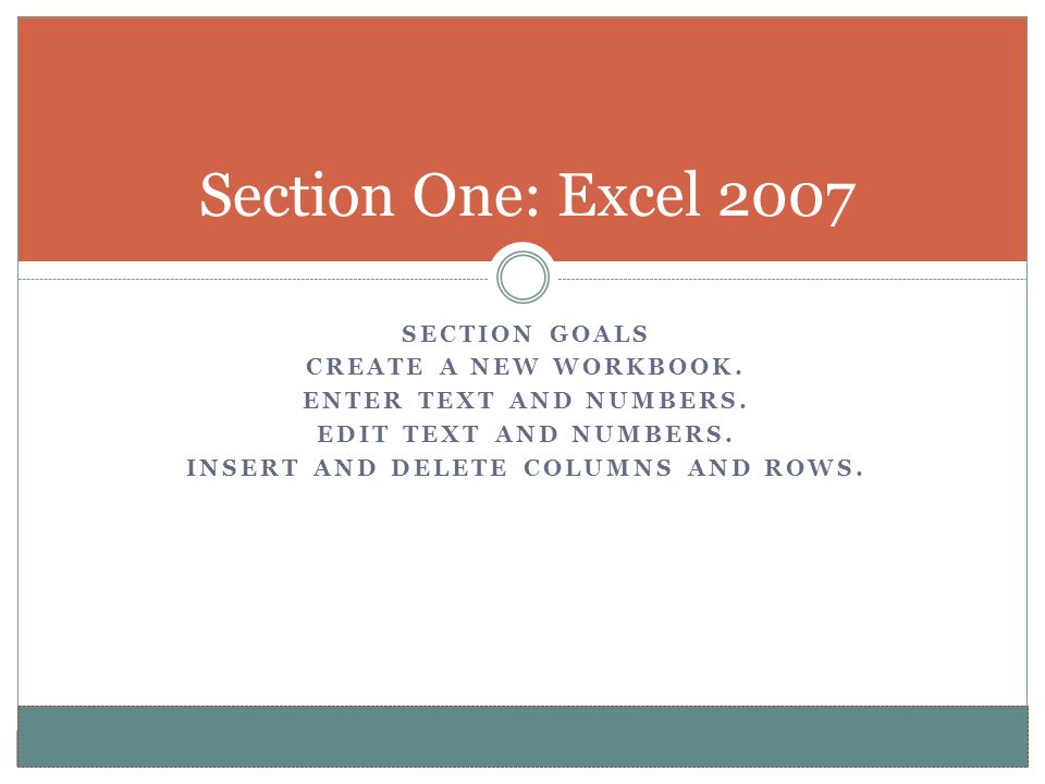 Insert and delete columns and rows.