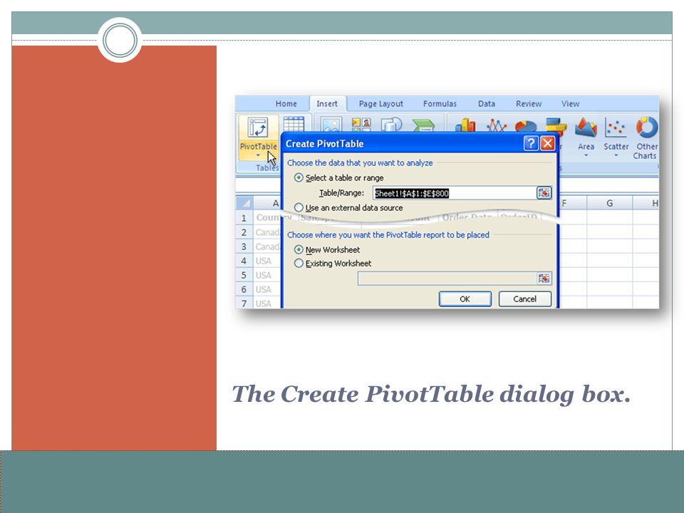 The Create PivotTable dialog box.
