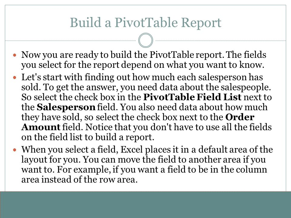 Build a PivotTable Report