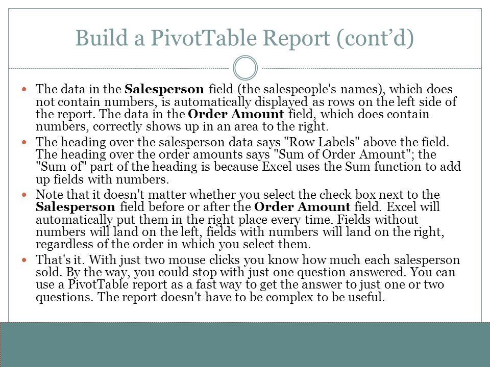 Build a PivotTable Report (cont'd)