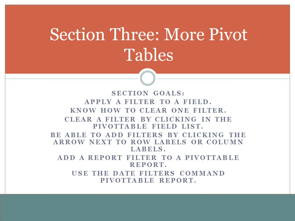 Section Three: More Pivot Tables