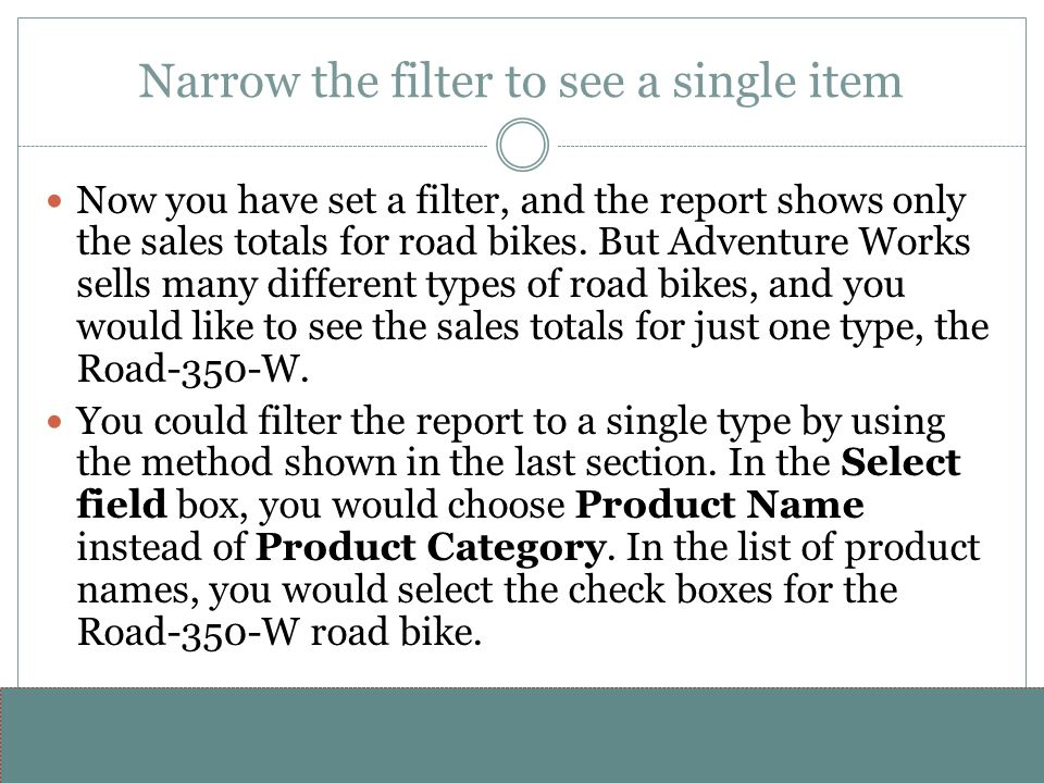 Narrow the filter to see a single item