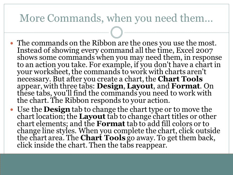 More Commands, when you need them…