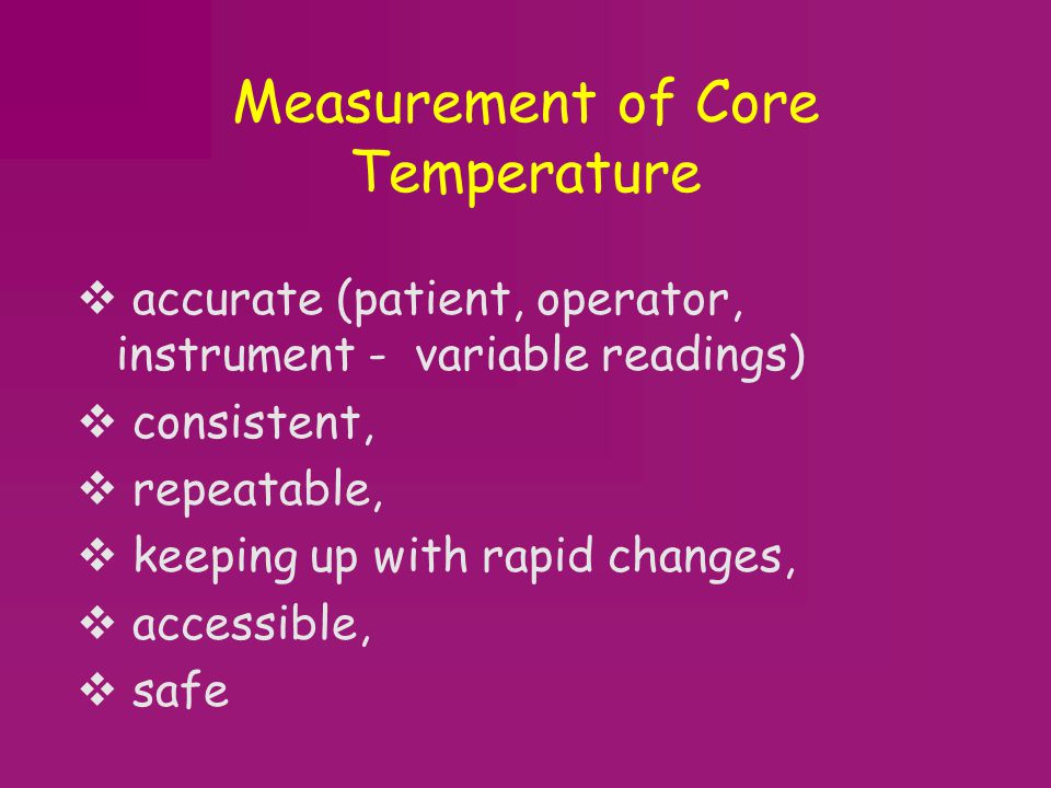 Measurement of Core Temperature
