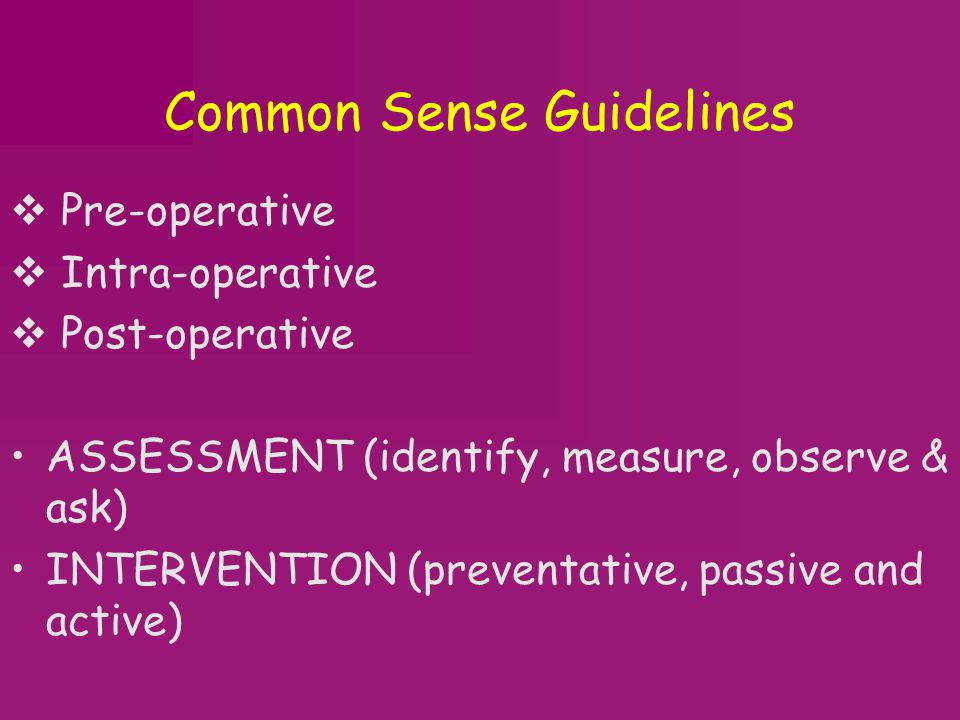 Common Sense Guidelines