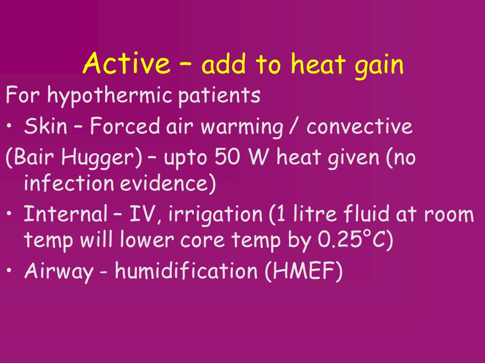 Active – add to heat gain