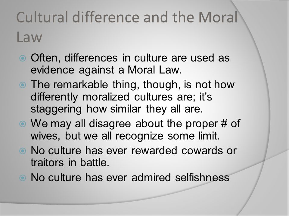 Cultural difference and the Moral Law