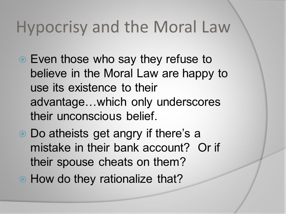 Hypocrisy and the Moral Law