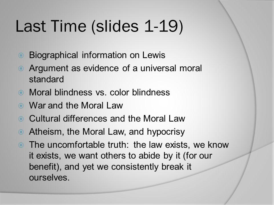 Last Time (slides 1-19) Biographical information on Lewis