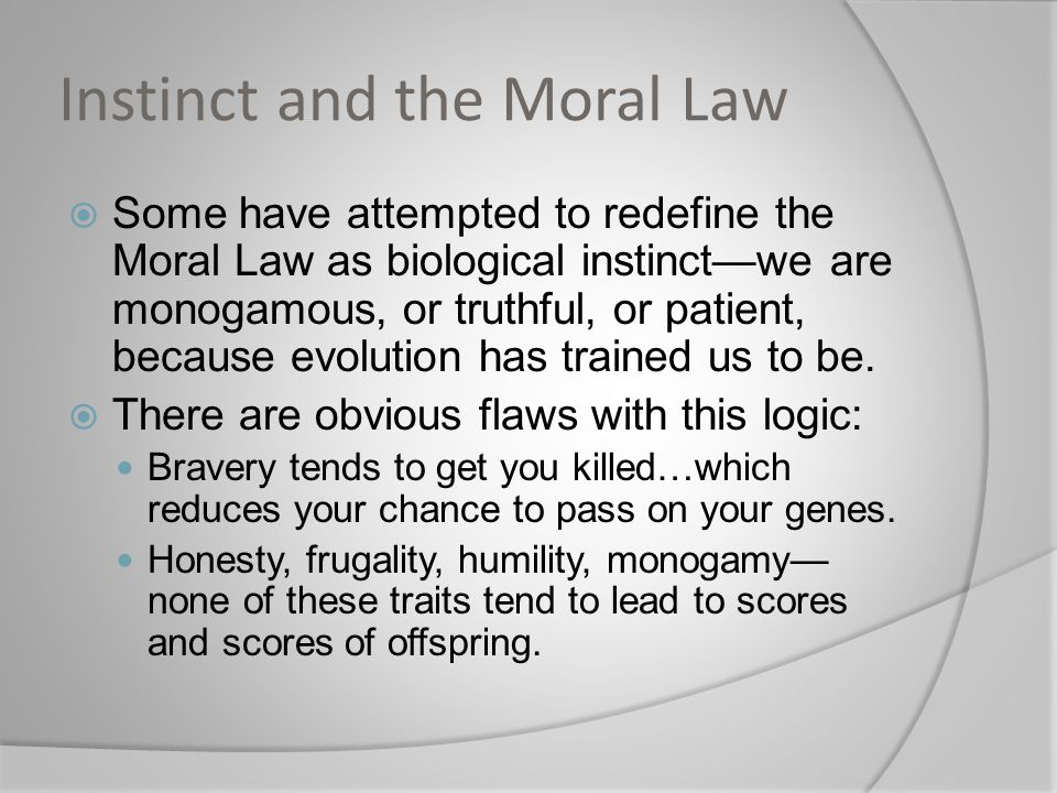 Instinct and the Moral Law