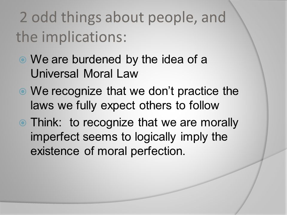 2 odd things about people, and the implications: