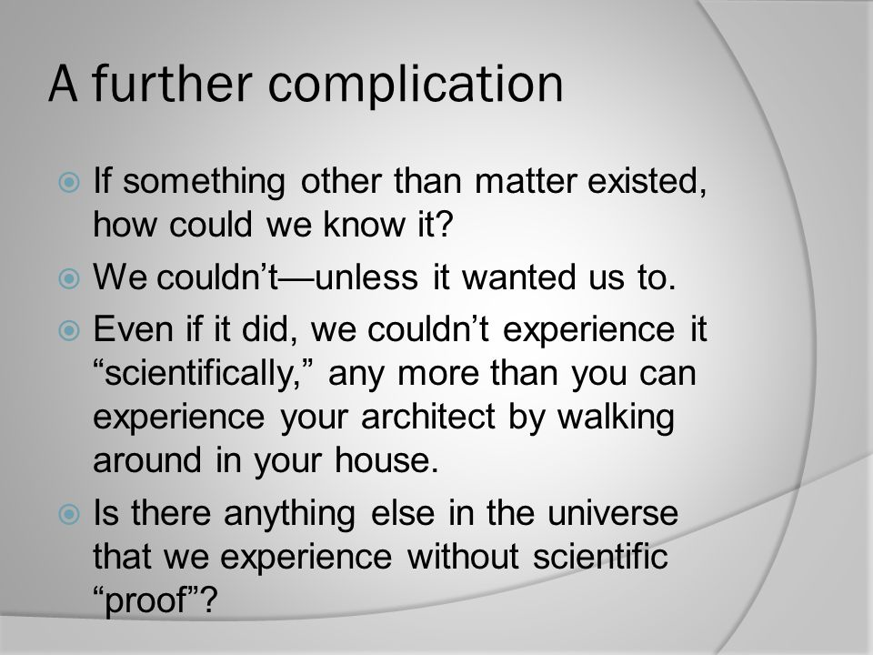 A further complication
