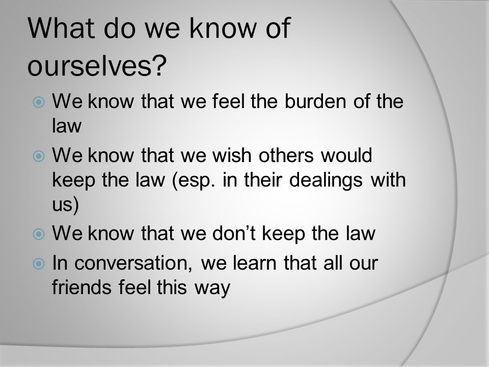What do we know of ourselves
