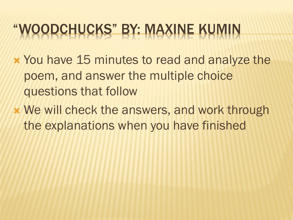 woodchucks by: Maxine Kumin